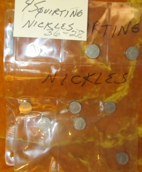 36-28 Squirting Nickels (9 pieces)